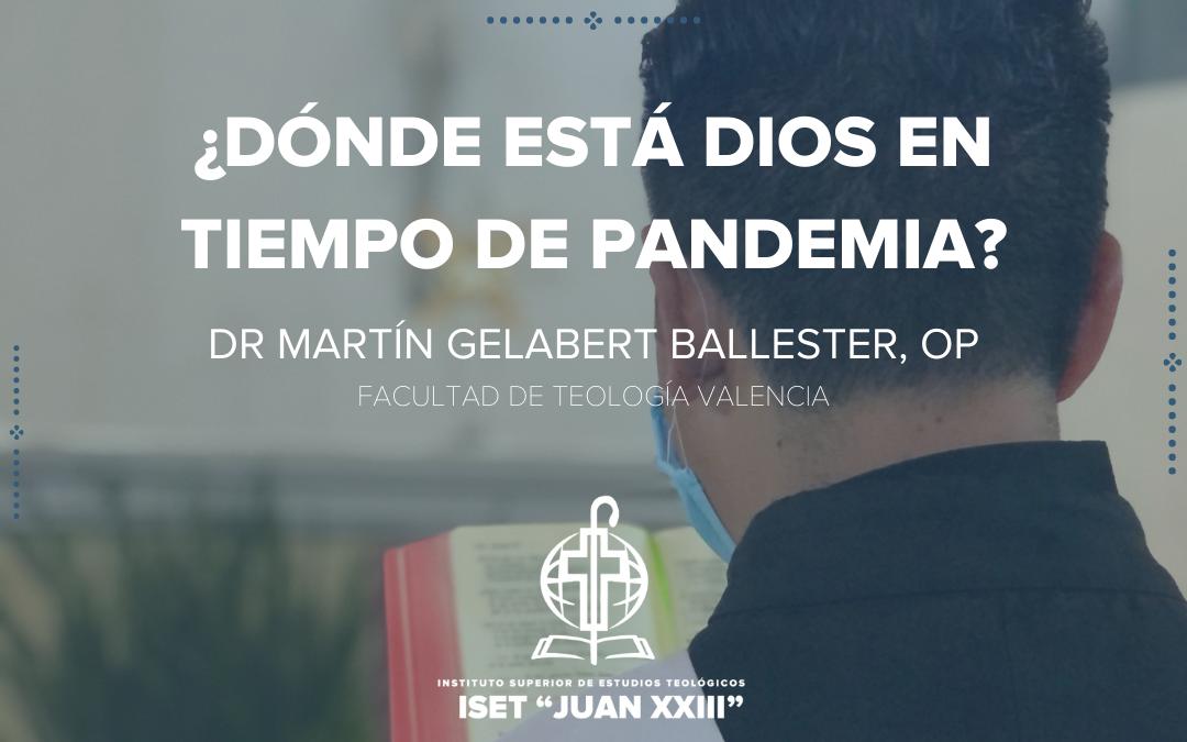 ¿DÓNDE ESTÁ DIOS EN TIEMPO DE PANDEMIA?