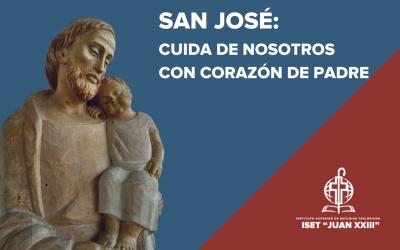 San José, cuídanos con corazón de padre.